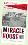 Pixieland Miracle House - roadside attraction